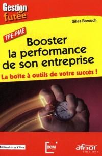 Booster la performance de son entreprise : La boîte à outils de votre succès !