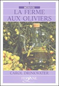 La ferme aux oliviers [édition en gros caractères]