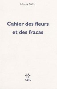 Cahier des fleurs et des fracas