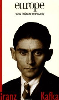 Europe, N° 923, Mars 2006 : Franz Kafka