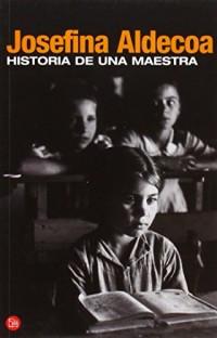 Historia de una maestra (Punto de lectura)