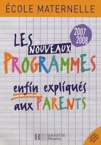 Les nouveaux programmes enfin expliqués aux parents : Ecole maternelle