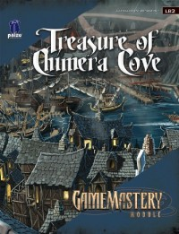 Treasure of Chimera Cove: Pathfinder Module LB2