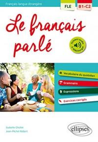 Fle le Français Parle Vocabulaire Grammaire avec Exercices Corriges B1-C2