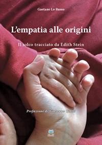 L'empatia alle origini (Il solco tracciato da Edith Stein)