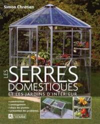 Les Serres Domestiques et les Jardins d Interieur
