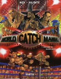World Catch Mania, Tome 1 : Welcome to Russellmania
