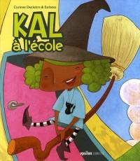 Kal à l'école