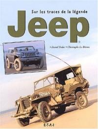 Jeep. Sur les traces de la légende
