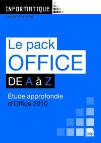 Le Pack Office 2010 de a a Z (Pochette) - Etude Approfondie d'Office 2010