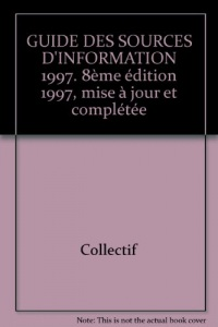 Guide des sources d'information 1997