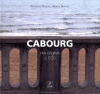 Cabourg des origines à 1930
