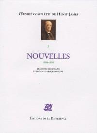 Nouvelles : Volume 3, 1888-1896