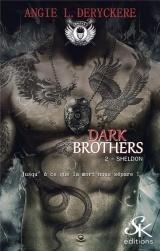 Dark Brothers 2: Sheldon