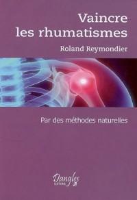 Vaincre les rhumatismes par des méthodes naturelles
