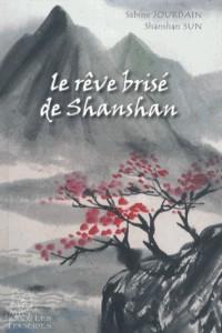 Le rêve brisé de Shanshan