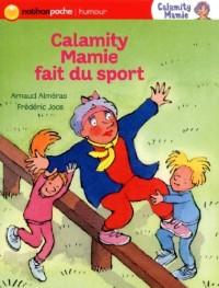 Calamity mamie fait du sport