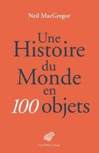 Une histoire du monde en 100 objects
