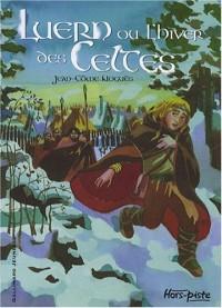 Luern ou l'hiver des Celtes