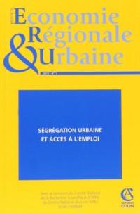 Revue d'économie régionale et urbaine (1/ 2010): Ségrégation urbaine et accès à l'emploi