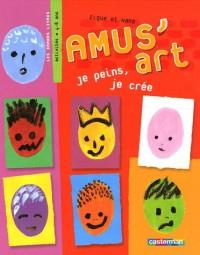Amus'art : Je peins, je crée
