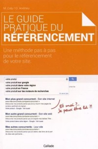 Le Guide Pratique du Referencement