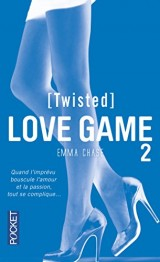 Love Game Tome 2 : Twisted [Poche]