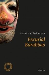 Barabbas : Escurial
