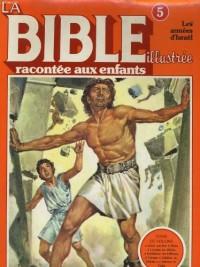 La bible racontee aux enfants - les armees d'israel