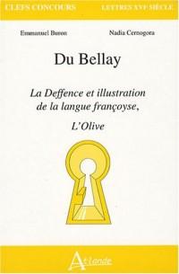 Du Bellay : La Deffence et illustration de la langue françoyse, L'Olive