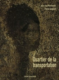 Quartier de la transportation