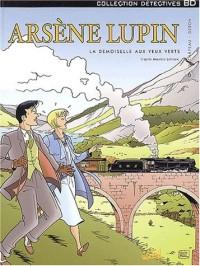 Arsène Lupin, tome 6 : La Demoiselle aux yeux verts