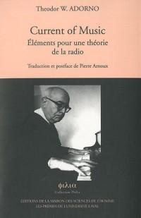 Current of Music : Eléments pour une théorie de la radio