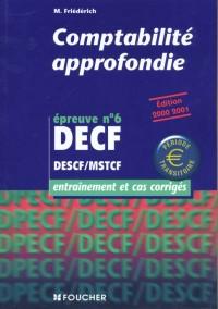 Comptabilité approffondie, DECF, numéro 6. Entraînement