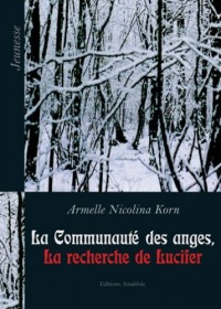 La Communaute des Anges, la Recherche de Lucifer