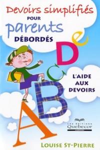 Devoirs simplifies pour parents debordes l'aide aux devoirs