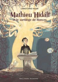 Mathieu Hidalf et le Sortilege de Ronces