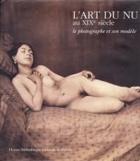 L'Art du nu au XIXe siècle : Le Photographe et son modèle