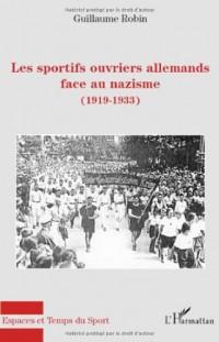 Les sportifs ouvriers allemands face au nazisme (1919-1933)