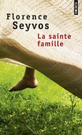 La Sainte Famille [Poche]