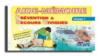 Aide-mémoire Prévention et Secours Civiques niveau 1