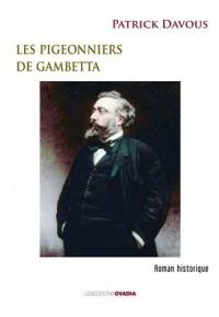 Les pigeonniers de Gambetta