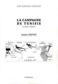 La Campagne de Tunisie (1942-1943)