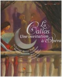 La Callas : Une invitation à l'opéra (1CD audio)