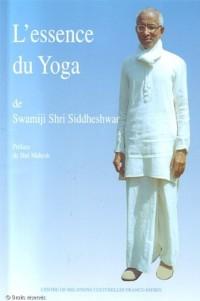 L'essence du yoga suivi de Le Mysticisme