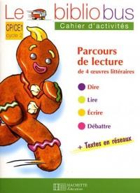 Parcours de lectures de 4 oeuvres littéraires CP/CE1 Cycle 2 : Cahier d'activités