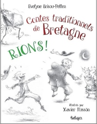 Rions ! : Contes traditionnels de bretagne