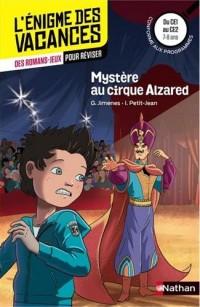 Mystère au cirque Alzared - Cahier de vacances