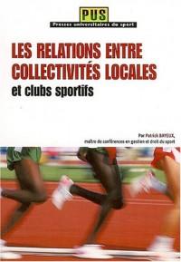 Les relations entre collectivités locales et clubs sportifs