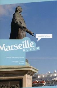 Marseille, Bleue